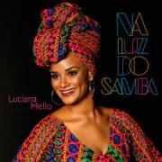 NA LUZ DO SAMBA - LUCIANA MELLO CD