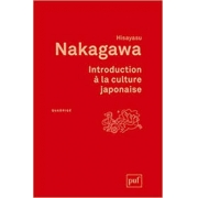 Nakagawa. Introduction à la culture japonaise
