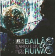 Nando Reis E Os Infernais ‎– Bailão Do Ruivão CD