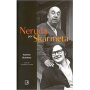 Neruda por Skármeta