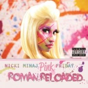 Nicki Minaj - Pink Friday: Roman Reloaded CD