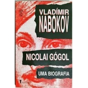 Nicolai Gógol - uma biografia