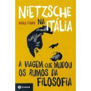 Nietzsche na Itália: A viagem que mudou os rumos da filosofia
