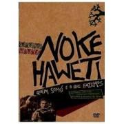 Noke Haweti DVD