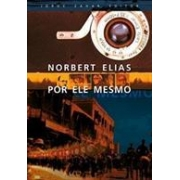 NORBERT ELIAS POE ELE MESMO