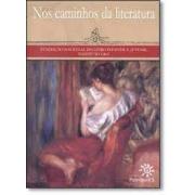 Nos caminhos da literatura