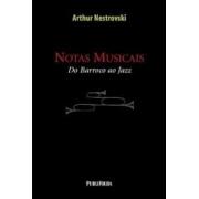 NOTAS MUSICAIS - DO BARROCO AO JAZZ
