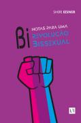 Notas para uma revolução bissexual