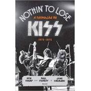 Nothin' to lose. A formação do Kiss: 1972-175