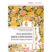 Nova Gramática para concursos, praticando a língua portuguesa
