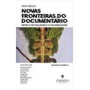 NOVAS FRONTEIRAS DO DOCUMENTARIO: ENTRE A FACTUALIDADE E A FICCIONALIDADE (AUTOGRAFADO)