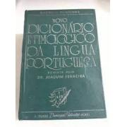Novo Dicionário Etimológico da Língua Portuguesa