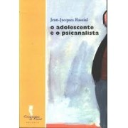 O ADOLESCENTE E O PSICANALISTA