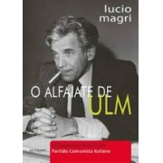 O alfaiate de Ulm: uma possível história do partido comunista italiano