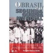 O Brasil e a segunda guerra mundial: história de um envolvimento forçado
