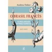 O BRASIL FRANCES: AS SINGULARIDADES DA FRANÇA EQUINOCIAL