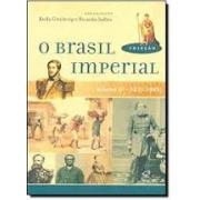 O BRASIL IMPERIAL VOLUME III - 1870-1899