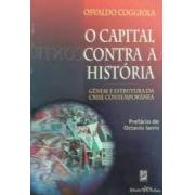 O capital contra a história: gênese e estrutura da crise contemporânea