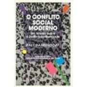 O CONFLITO SOCIAL MODERNO