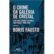 O crime da galeria de cristal e os dois crimes da mala