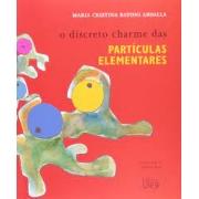 O discreto charme das partículas elementares