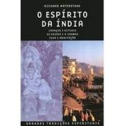 O espírito da Índia: crenças e rituais; os deuses e o cosmos; ioga e meditação