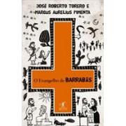 O EVANGELHO DE BARRABAS