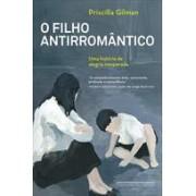 O FILHO ANTIRROMANTICO
