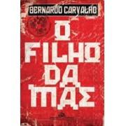 O FILHO DA MÃE
