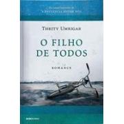 O FILHO DE TODOS