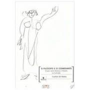 O filósofo e o comediante: ensaios sobre literatura e filosofia na ilustação