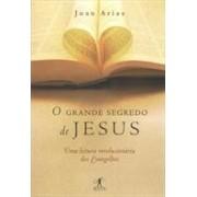 O GRANDE SEGREDO DE JESUS
