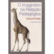 O IMAGINARIO NA RELAÇAO PEDAGOGICA