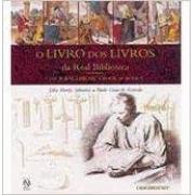 O livro dos livros da Real Biblioteca. The Royal Library's book of books