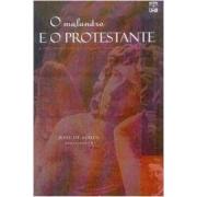 O malandro e o protestante: a tese protestante e a singularidade cultural brasileira