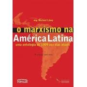 O marxismo na América Latina: uma antologia de 1909 ao dias atuais