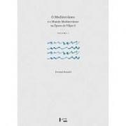 O Mediterrâneo e omundo Mediterrâneo na época de Felipe II.  (2 volumes, box)