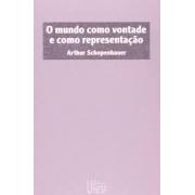 O mundo como vontade e como representação (2 volumes)