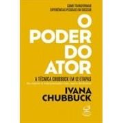 O poder do ator. A técnica Chubbuck em 12 etapas