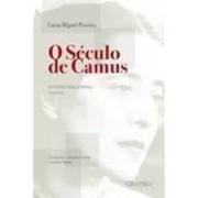 O século de Camus. Artigos para jornal 1947-1955