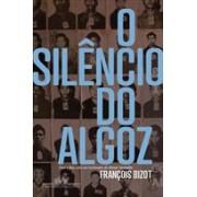 O SILENCIO DO ALGOZ