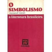 O SIMBOLISMO: A LITERATURA BRASILEIRA