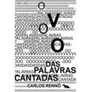 O VOO DAS PALAVRAS CANTADAS
