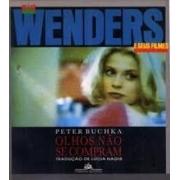 Olhos não se compram: Wim Wenders e seus filmes