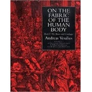 On the fabric of the human body. Book I: The bones and cartilages