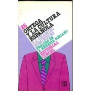 Ortega y la cultura española