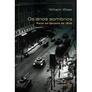 OS ANOS SOMBRIOS: PARIS NA DECADA DE 1930