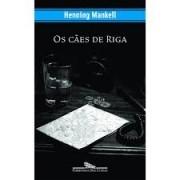 OS CÃES DE RIGA