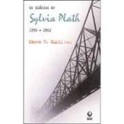 Os diários de Sylvia Plath: 1950-1962