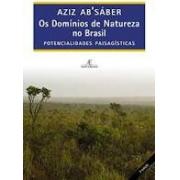 Os domínios de Natureza no Brasil. Potencialidades paisagísticas